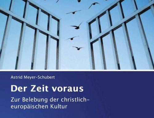 """Buchbesprechung: """"Der Zeit voraus: Zur Belebung der christlich-europäischen Kultur"""""""