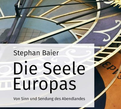 Seele Europas - Buch von Stephan Baier