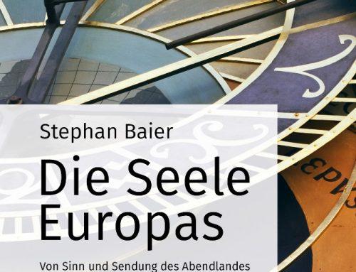 """Buchtipp: """"Die Seele Europas"""" von Stephan Baier"""