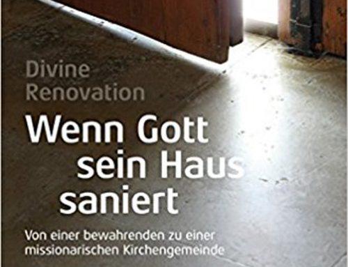 Buchtipp: Divine Renovation – Wenn Gott sein Haus saniert