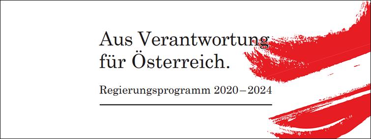 """Regierungsprogramm 2020 """"Aus Verantwortung für Österreich"""""""